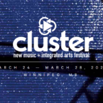 Cluster: New Music and Integrated Arts Festival