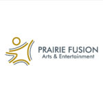 Prairie Fusion Arts & Entertainment